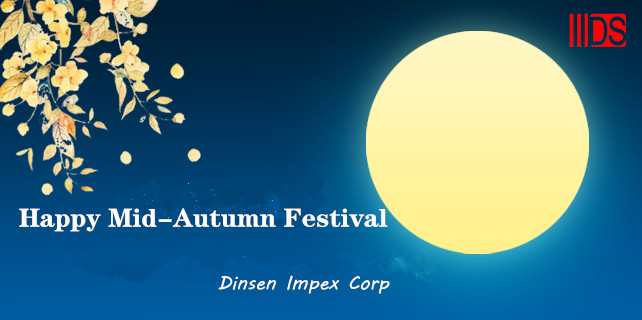 Dinsen Impex Corp Mid-Autumn Festival and National Day holiday notice