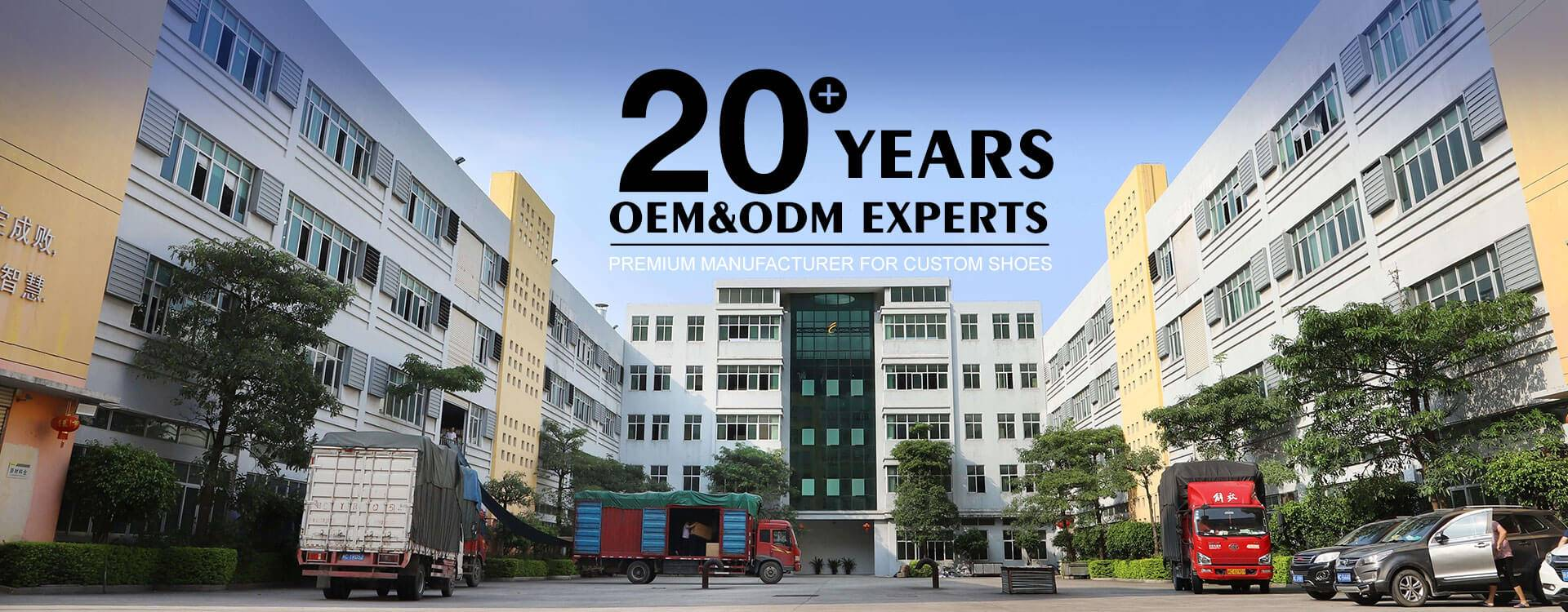 20+ YEARS OEM&ODM EXPERTS