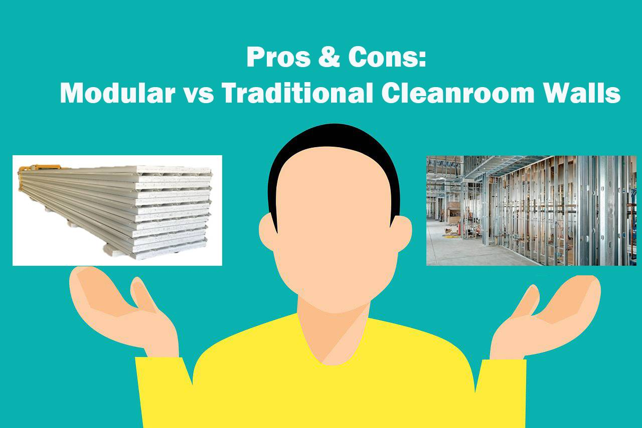 Pros & Cons: Modular vs Traditional Cleanroom Walls