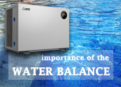 In Addition to the Swimming Pool Heat Pump, the Water Balance of the Pool is Also Important