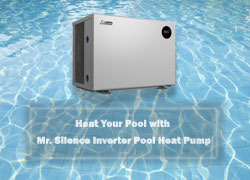 Heat Your Pool with Mr. Silence Inverter Pool Heat Pump