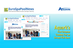 Aquark's First European Training Tour on Eurospa Pool News Aroused Great Interest Across Europe