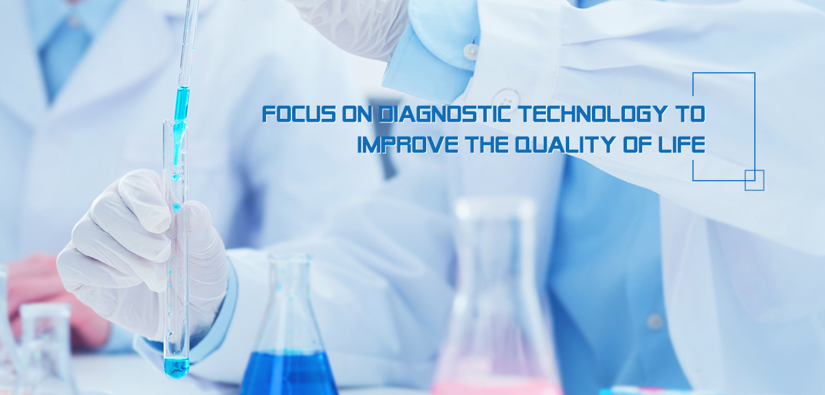 Focus on diagnostic technology to  improve the quality of life