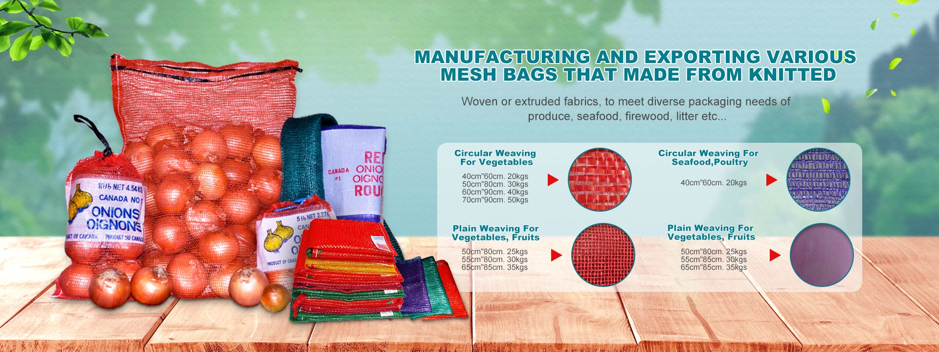 Manufacturing and exporting various mesh bags that made from knitted