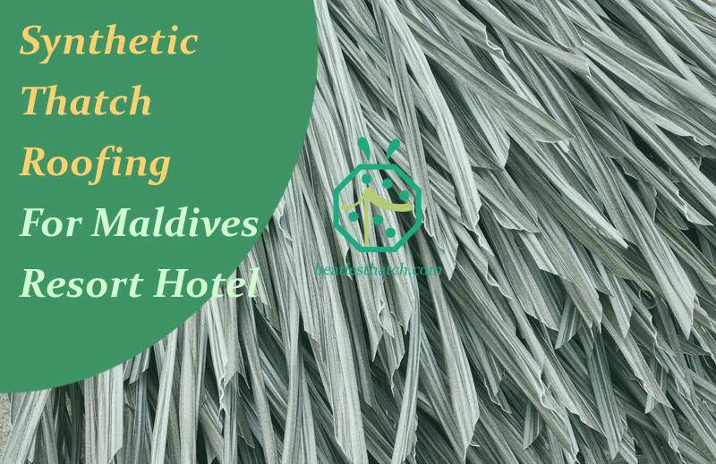 Synthetic Thatch Roof Shipment For Maldives Resort Hotel