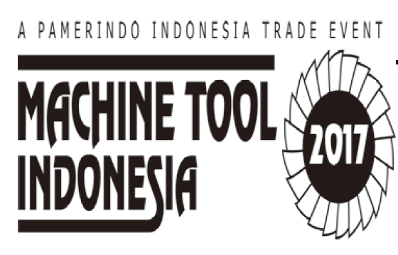 "Welcome to visit us at ""MACHINE TOOL INDONESIA 2017"