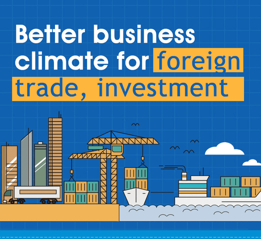 Better business climate for foreign trade, investment
