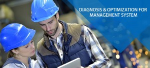 Diagnosis & optimization for management system