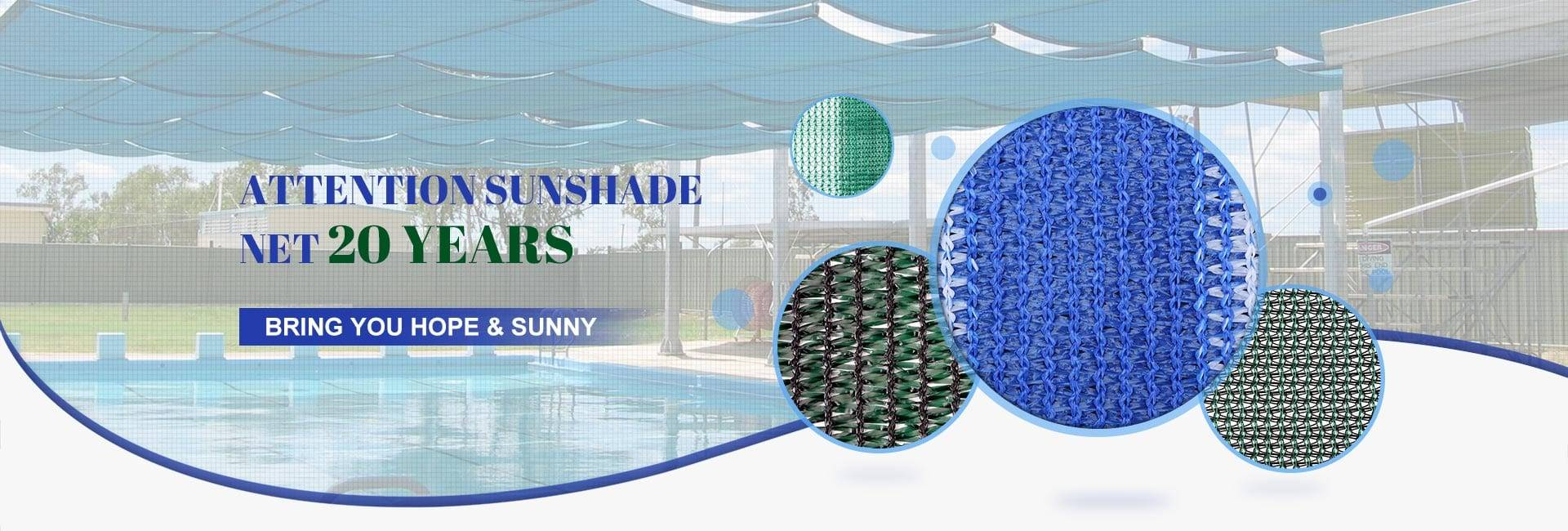 Attention Sunshade Net 20 Years