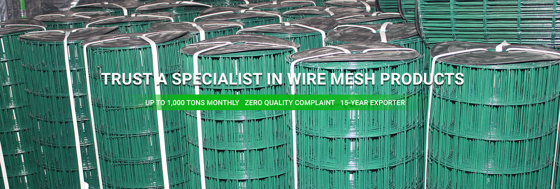 TRUST A SPECIALIST IN WIRE MESH PRODUCTS