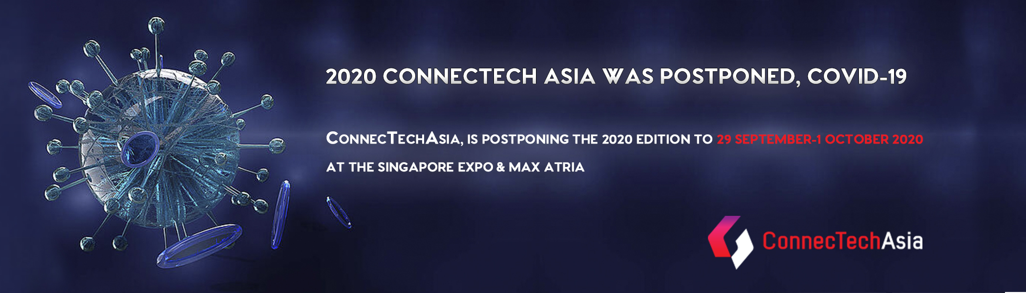 2020 CONNECTECHASIA POSTPONED NOTIFICATION