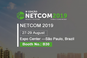 NETCOM 2019 exhibition in Brazil