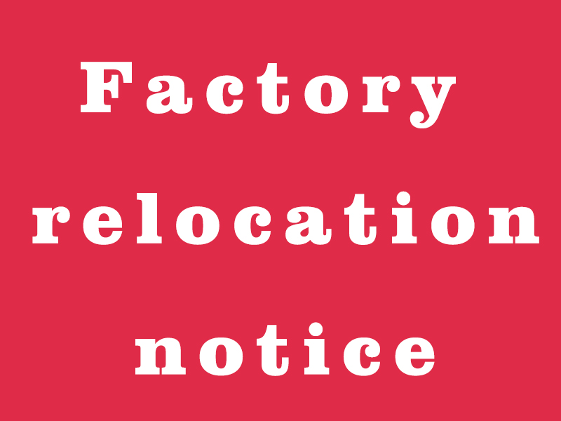 Factory relocation notice