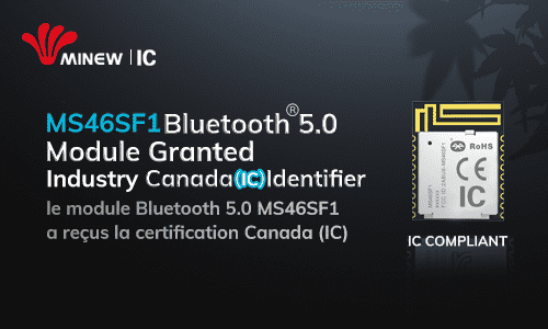 Minew MS46SF1 Receives Industry Canada Certification