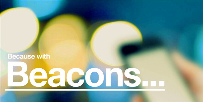 How the beacon bring value to your customers and business?