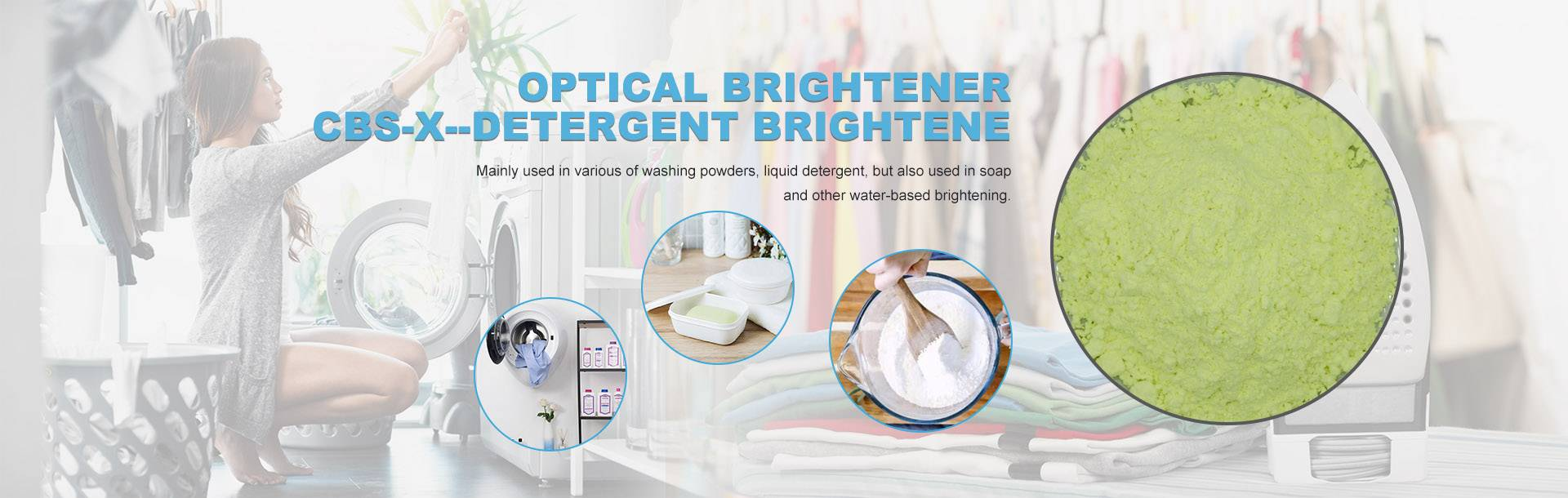 Optical brightener CBS-X--Detergent Brightener