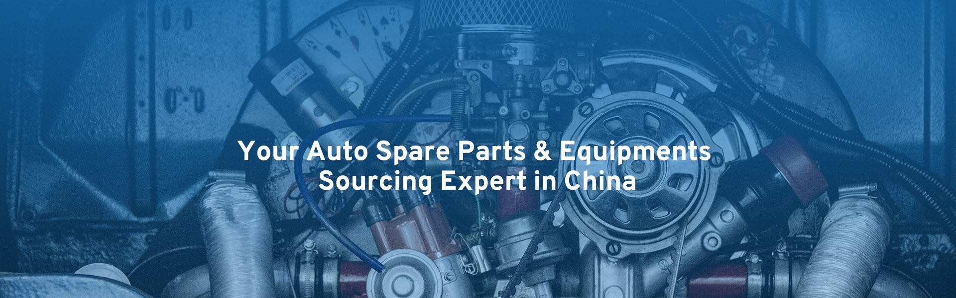 Your Auto Spare Parts & Equipments Sourcing Expert in China