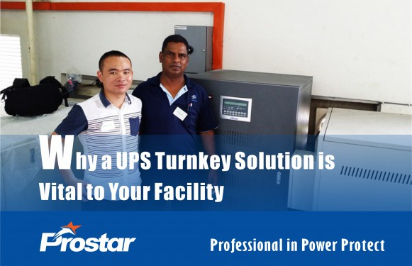 Why a UPS Turnkey Solution is Vital to Your Facility