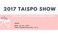 Welcome to visit us at 2017 TAISPO SHOW (Hall 1&3, A0410 & G0522) At TAIPEI!