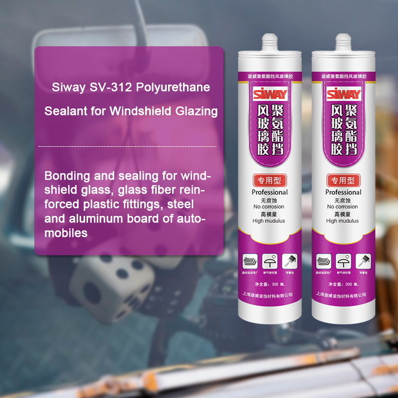 12 Years manufacturer SV-312 Polyurethane Sealant for Windshield Glazing for Thailand Manufacturer