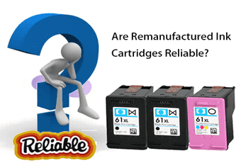 Are Remanufactured Ink Cartridges Reliable – Remanufactured vs Compatible Cartridges
