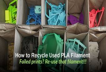2 Major Ways on How to Recycle Used PLA Filament