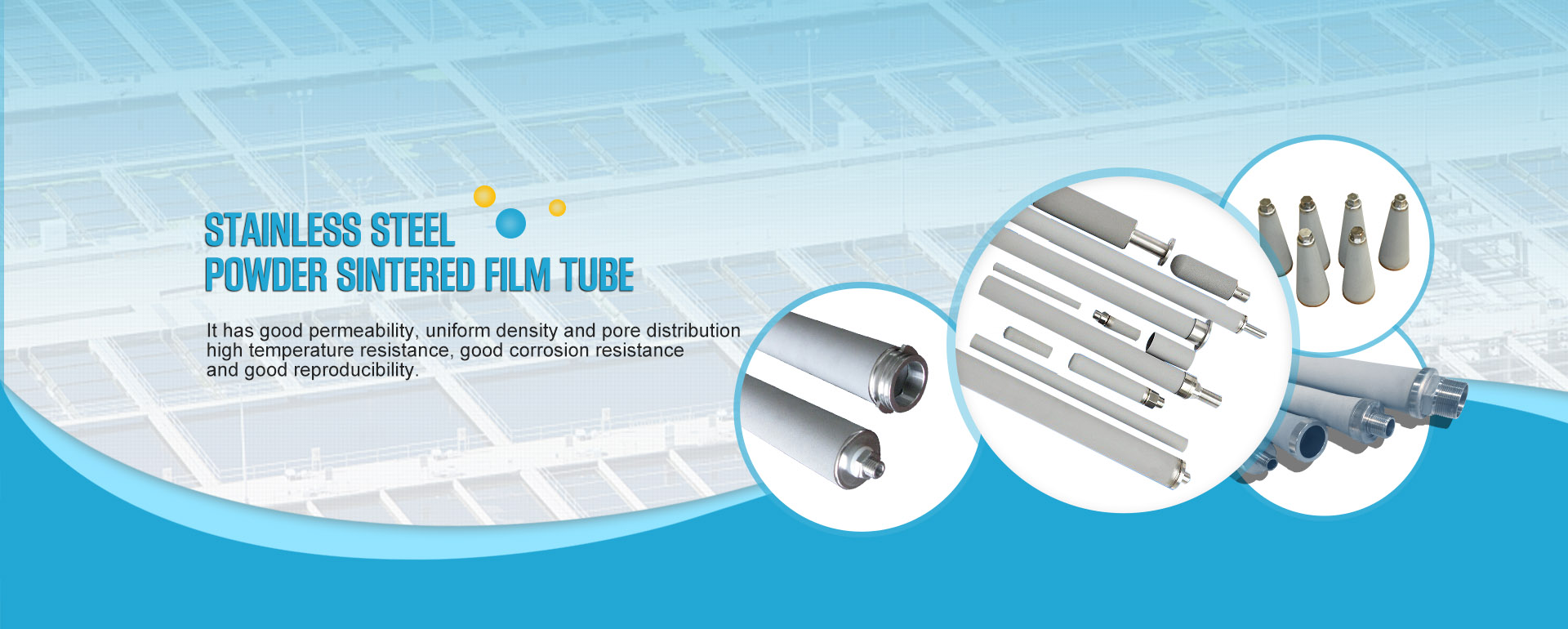 STAINLESS STEEL POWDER SINTERED FILM TUBE